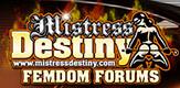 Mistress Destiny Femdom Forums